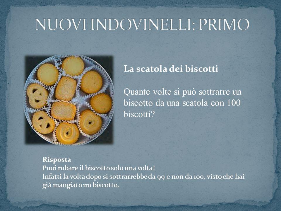 La scatola dei biscotti Quante volte si può sottrarre un biscotto da una scatola con 100 biscotti? Risposta Puoi rubare il biscotto solo una volta! In