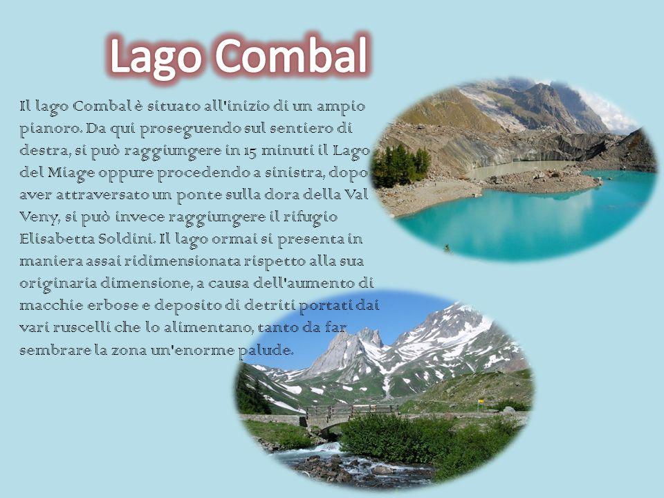 Il lago Combal è situato all inizio di un ampio pianoro.