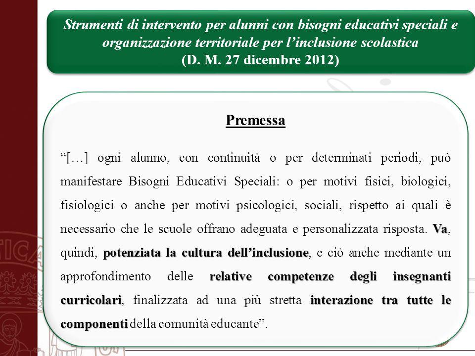Università degli Studi di Salerno Premessa Va potenziata la cultura dell'inclusione relative competenze degli insegnanti curricolariinterazione tra tu