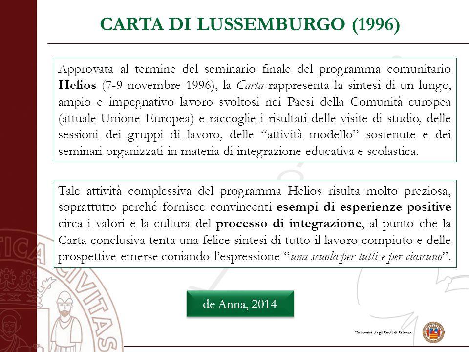 Università degli Studi di Salerno CARTA DI LUSSEMBURGO (1996) Approvata al termine del seminario finale del programma comunitario Helios (7-9 novembre