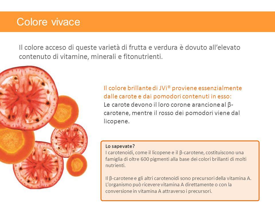 Colore vivace Il colore acceso di queste varietà di frutta e verdura è dovuto all'elevato contenuto di vitamine, minerali e fitonutrienti. Lo sapevate