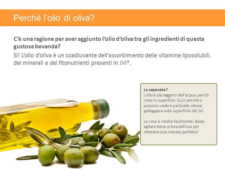 Perché l'olio di oliva? C'è una ragione per aver aggiunto l'olio d'oliva tra gli ingredienti di questa gustosa bevanda? Sì! L'olio d'oliva è un coadiu