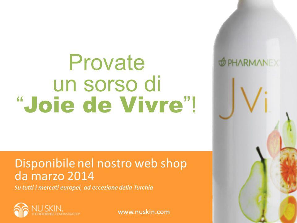 """Provate un sorso di """" Joie de Vivre """"! Su tutti i mercati europei, ad eccezione della Turchia Disponibile nel nostro web shop da marzo 2014 www.nuskin"""