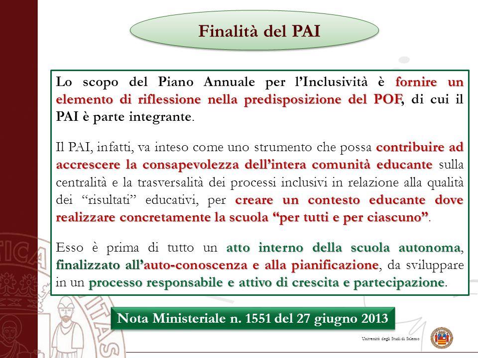 Università degli Studi di Salerno fornire un elemento di riflessionenella predisposizione del POF Lo scopo del Piano Annuale per l'Inclusività è fornire un elemento di riflessione nella predisposizione del POF, di cui il PAI è parte integrante.