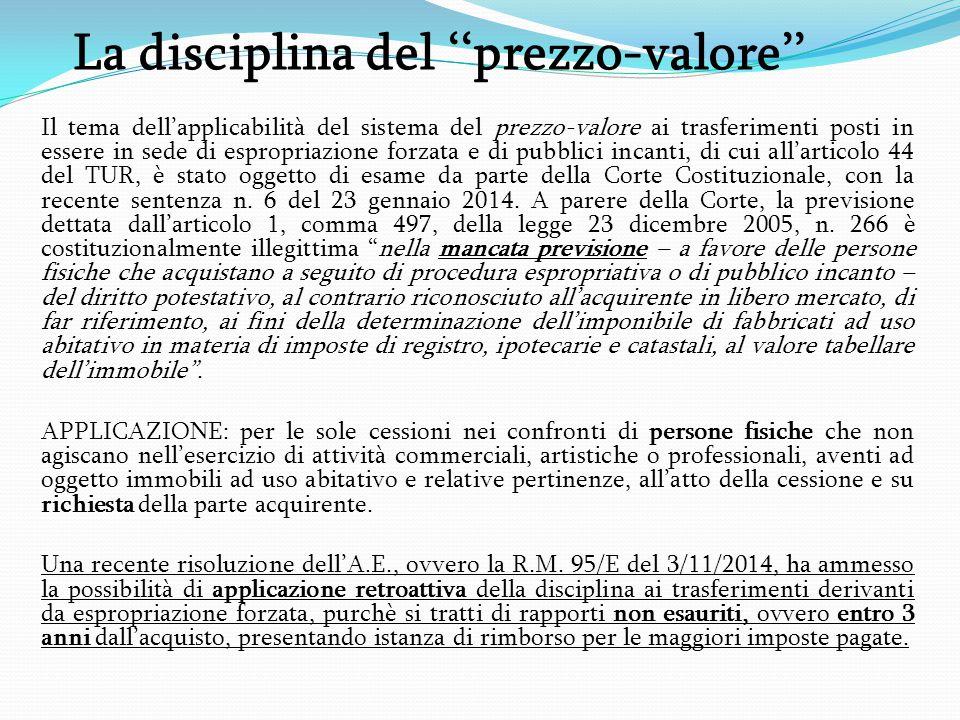 La disciplina del ''prezzo-valore'' Il tema dell'applicabilità del sistema del prezzo-valore ai trasferimenti posti in essere in sede di espropriazion