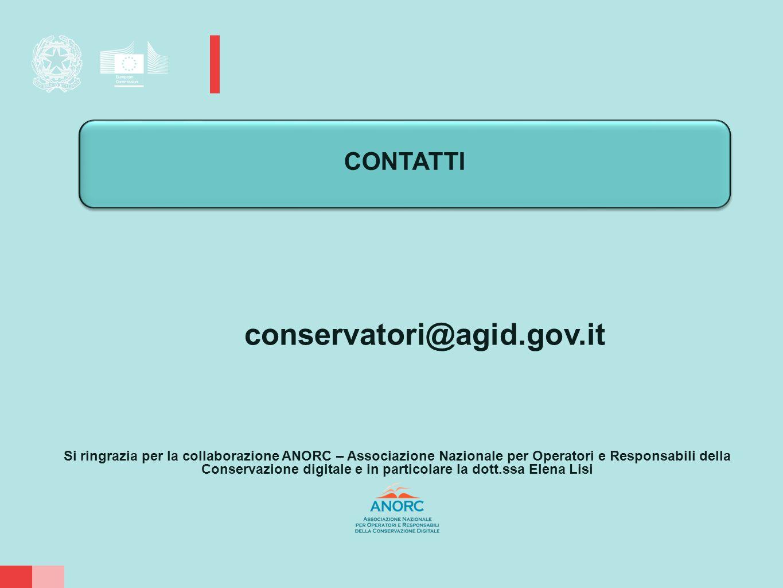 conservatori@agid.gov.it Si ringrazia per la collaborazione ANORC – Associazione Nazionale per Operatori e Responsabili della Conservazione digitale e in particolare la dott.ssa Elena Lisi CONTATTI