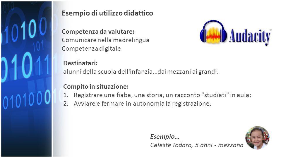 Esempio di utilizzo didattico Competenza da valutare: Comunicare nella madrelingua Competenza digitale Destinatari: alunni della scuola dell'infanzia…