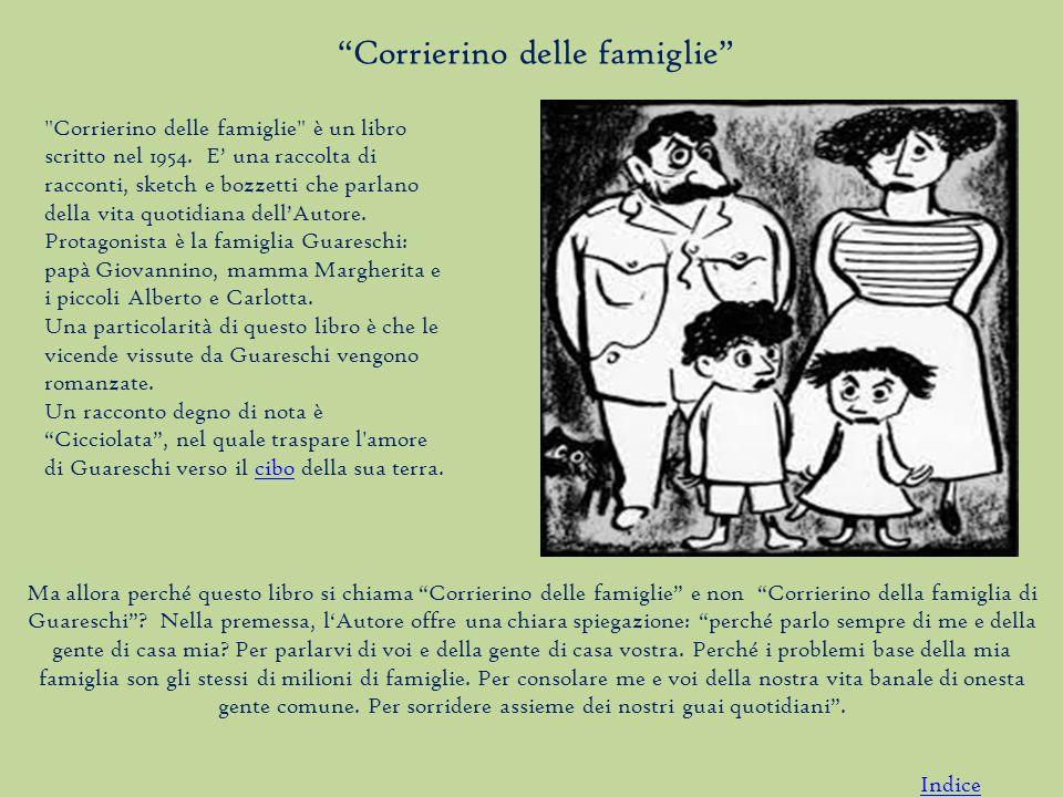Corrierino delle famiglie è un libro scritto nel 1954.