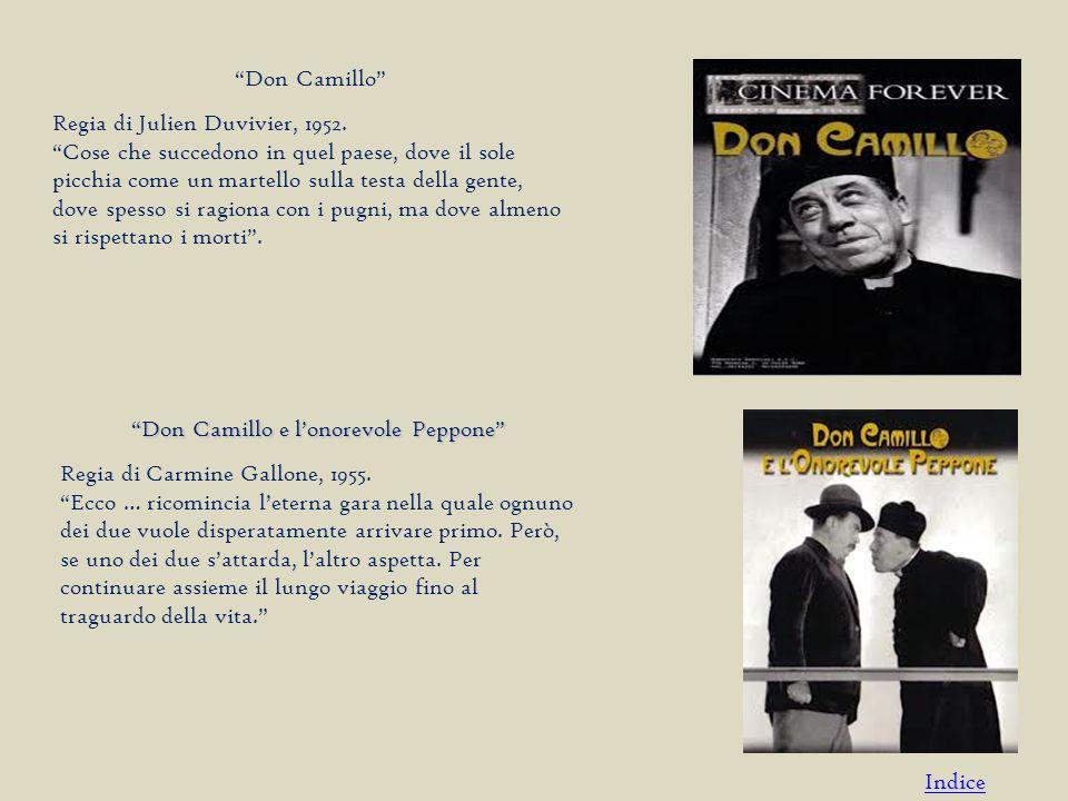 Don Camillo Regia di Julien Duvivier, 1952.