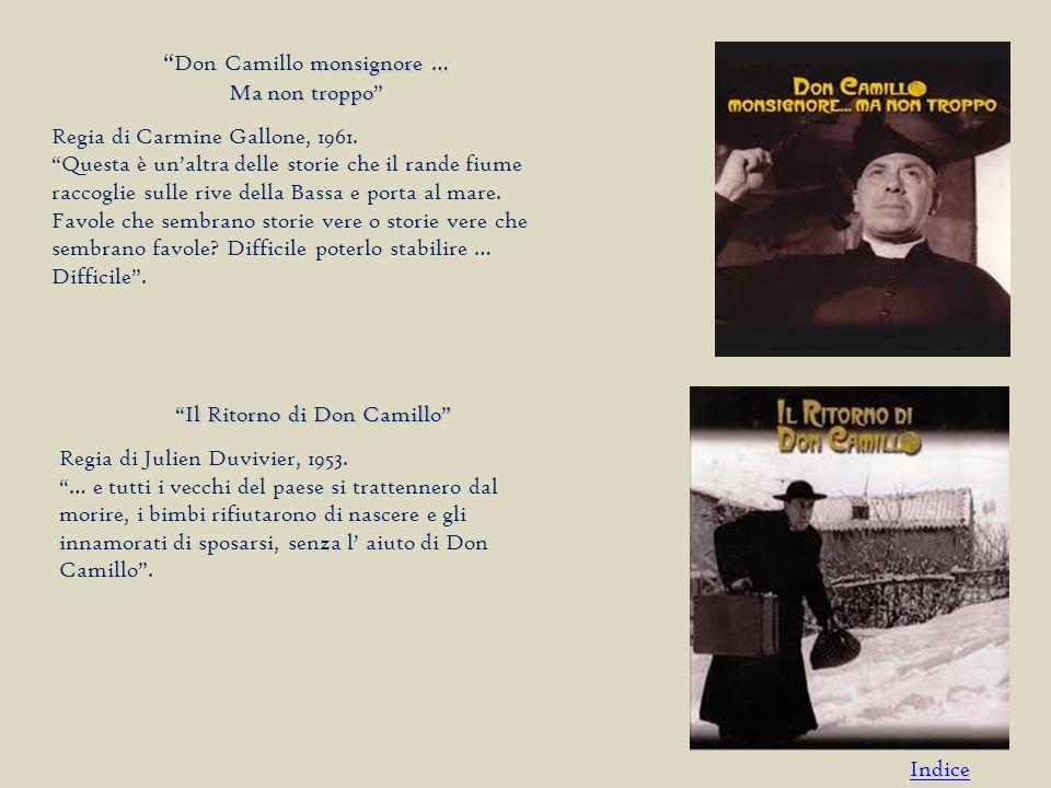 monsignore … Ma non troppo Don Camillo monsignore … Ma non troppo Regia di Carmine Gallone, 1961.