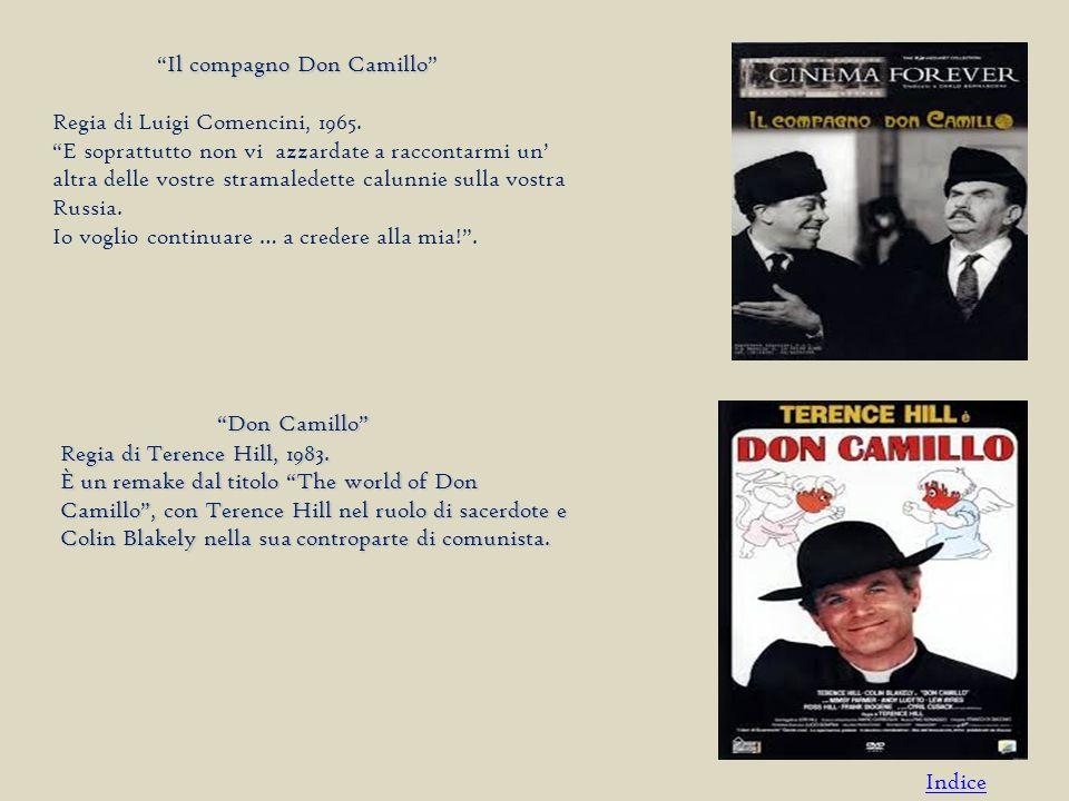 Il compagno Don Camillo Il compagno Don Camillo Regia di Luigi Comencini, 1965.