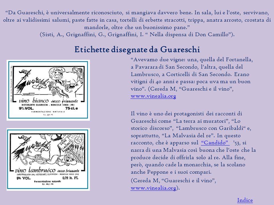 Da Guareschi, è universalmente riconosciuto, si mangiava davvero bene.