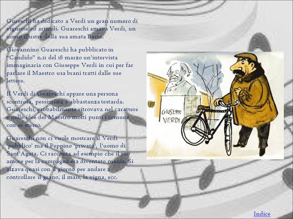 Gureschi ha dedicato a Verdi un gran numero di vignette ed articoli.