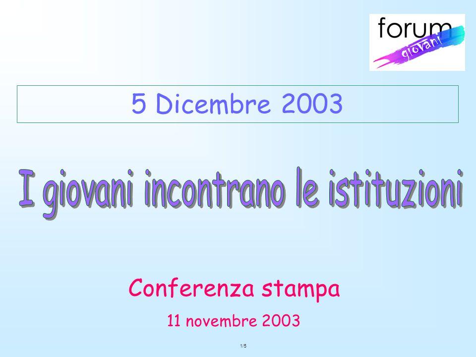 1/5 Conferenza stampa 11 novembre 2003 5 Dicembre 2003