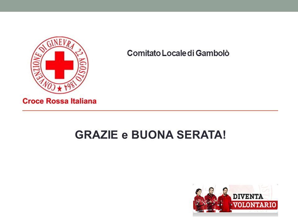 Comitato Locale di Gambolò GRAZIE e BUONA SERATA!