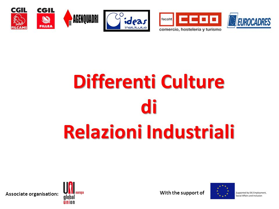 Associate organisation: With the support of Differenti Culture Sindacali
