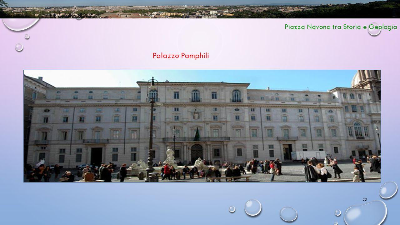 20 Piazza Navona tra Storia e Geologia Palazzo Pamphili