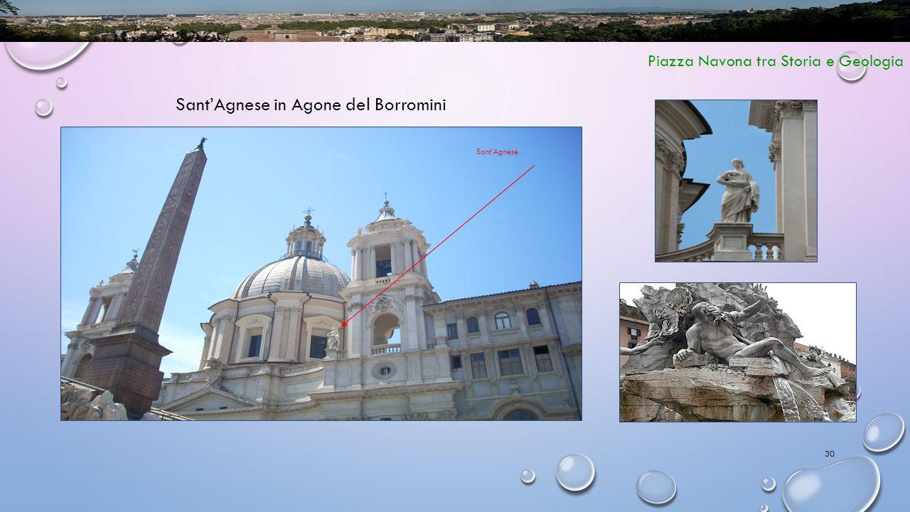 30 Piazza Navona tra Storia e Geologia Sant'Agnese in Agone del Borromini Sant'Agnese
