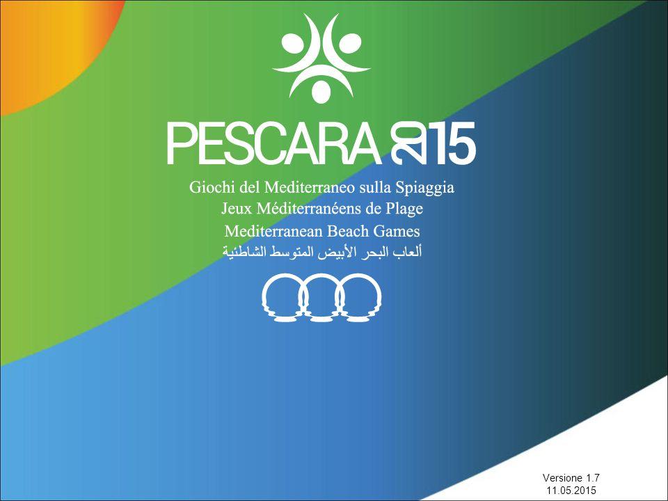 I NUMERI MEDITERRANEAN BEACH GAMES 2015 PESCARA 28.08.2015 – 06.09.2015 11 BEACH SPORT 24 NOC (NATIONAL OLYMPIC COMMITTEE) 3 SPORT VENUES (Arena del mare, Stadio del Mare, Naiadi) TANTE FUN VENUES (Strada Parco, Terminal Bus, Porto Turistico, Villaggio atleti, Intera riviera Pescara-Montesilvano) I NUMERI