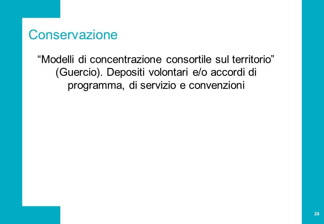 Conservazione Modelli di concentrazione consortile sul territorio (Guercio).