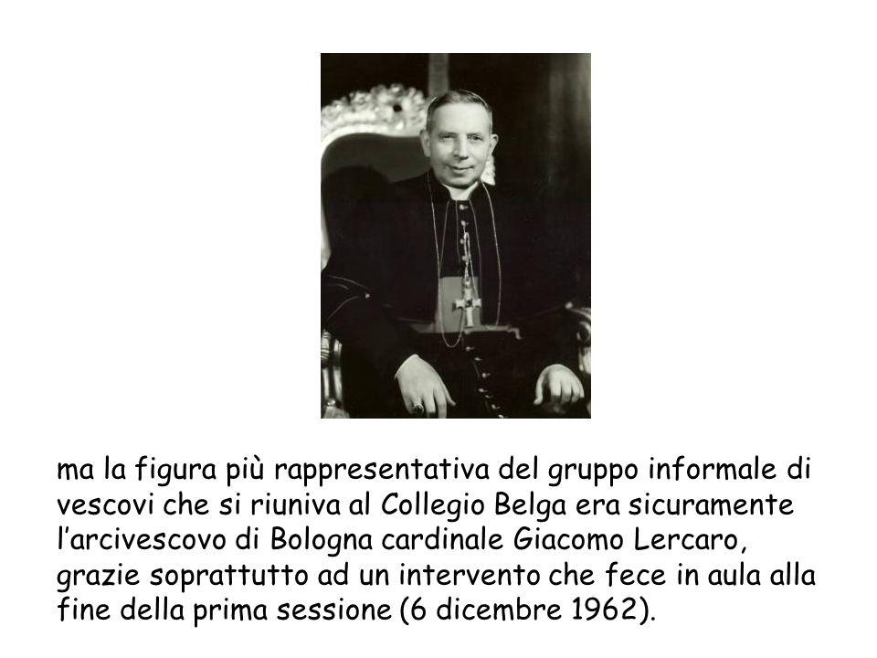 ma la figura più rappresentativa del gruppo informale di vescovi che si riuniva al Collegio Belga era sicuramente l'arcivescovo di Bologna cardinale G
