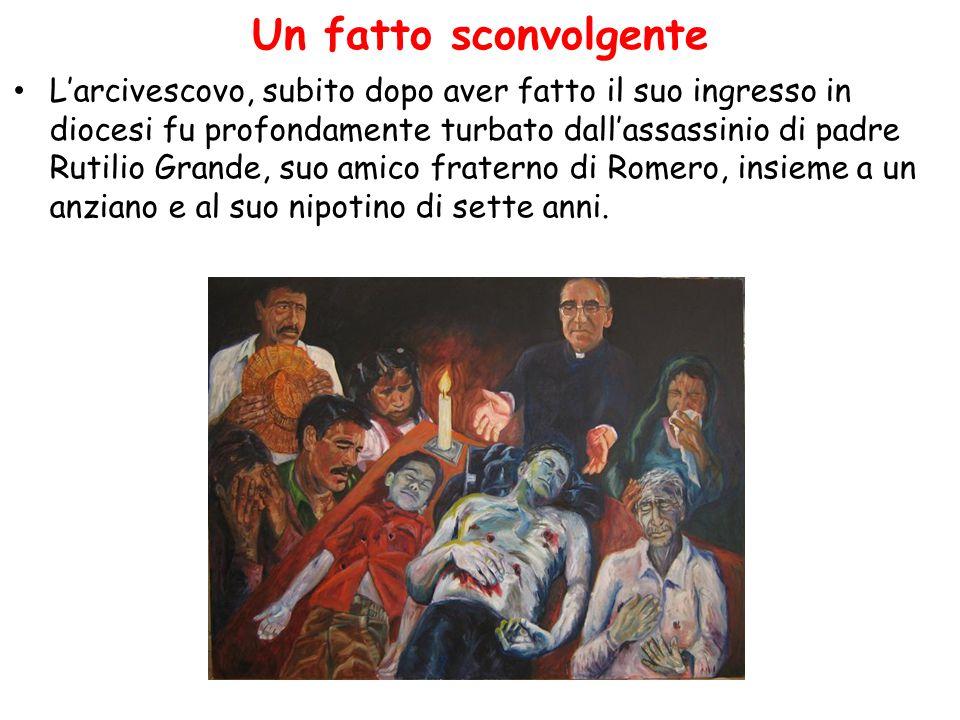 Un fatto sconvolgente L'arcivescovo, subito dopo aver fatto il suo ingresso in diocesi fu profondamente turbato dall'assassinio di padre Rutilio Grand