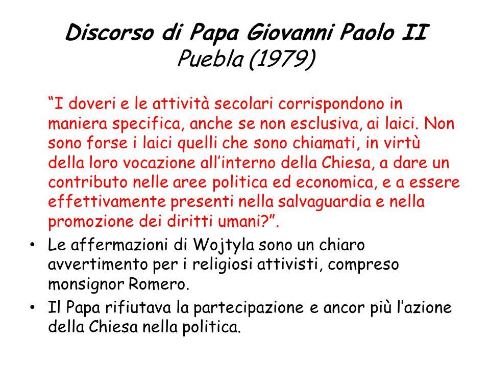 """Discorso di Papa Giovanni Paolo II Puebla (1979) """"I doveri e le attività secolari corrispondono in maniera specifica, anche se non esclusiva, ai laici"""