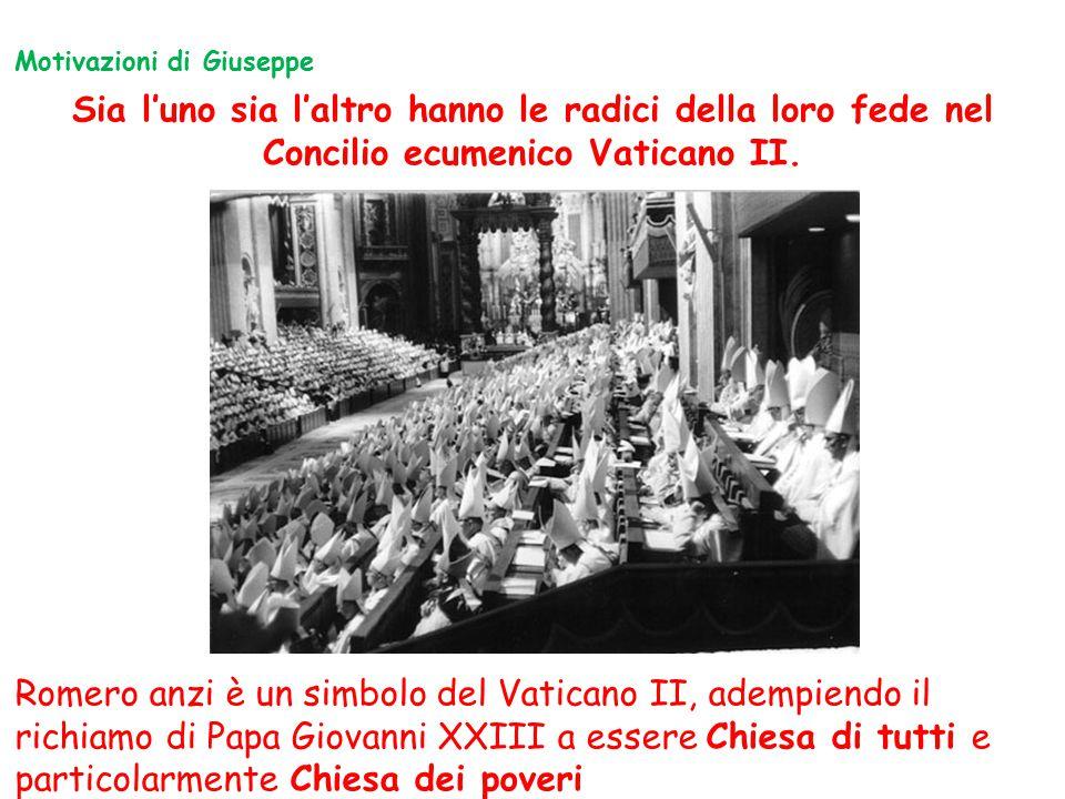 Sia l'uno sia l'altro hanno le radici della loro fede nel Concilio ecumenico Vaticano II. Romero anzi è un simbolo del Vaticano II, adempiendo il rich