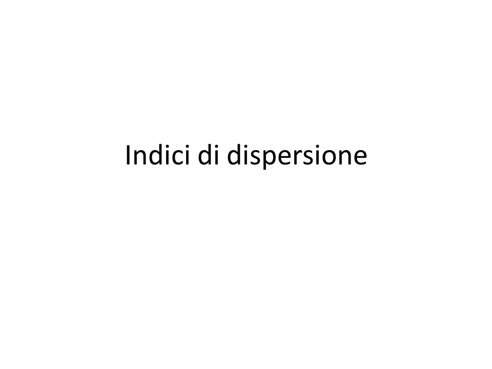 Indici di dispersione