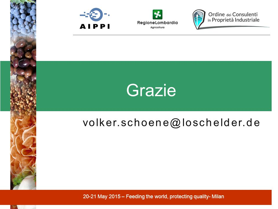 volker.schoene@loschelder.de Grazie 20-21 May 2015 – Feeding the world, protecting quality- Milan