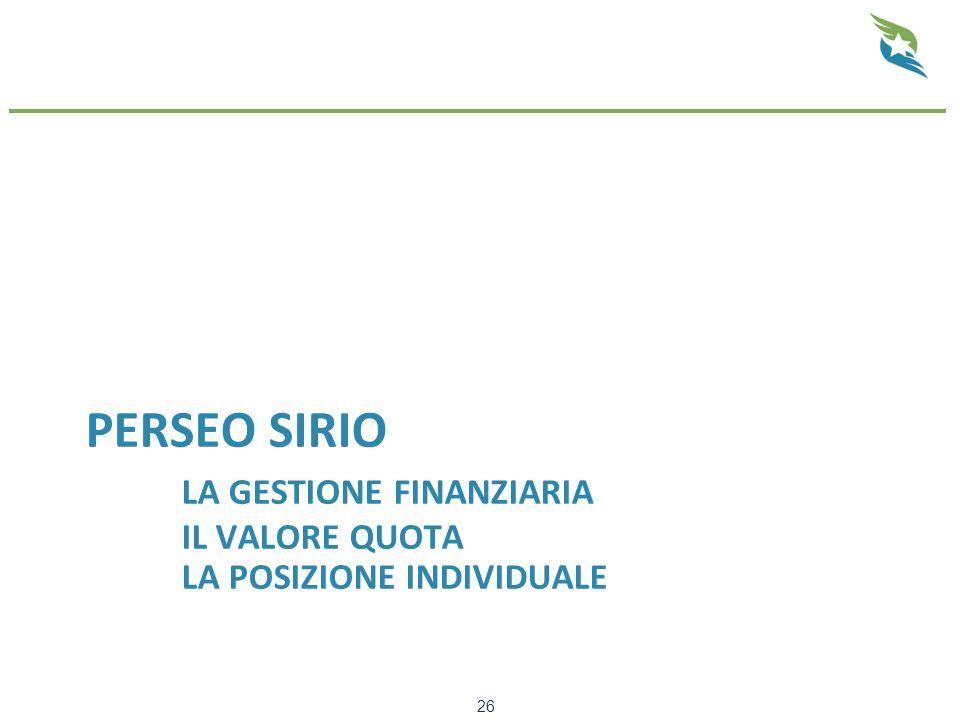 PERSEO SIRIO LA GESTIONE FINANZIARIA IL VALORE QUOTA LA POSIZIONE INDIVIDUALE 26