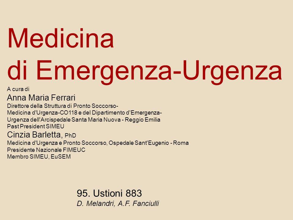 Medicina di Emergenza-Urgenza A cura di Anna Maria Ferrari Direttore della Struttura di Pronto Soccorso- Medicina d'Urgenza-CO118 e del Dipartimento d