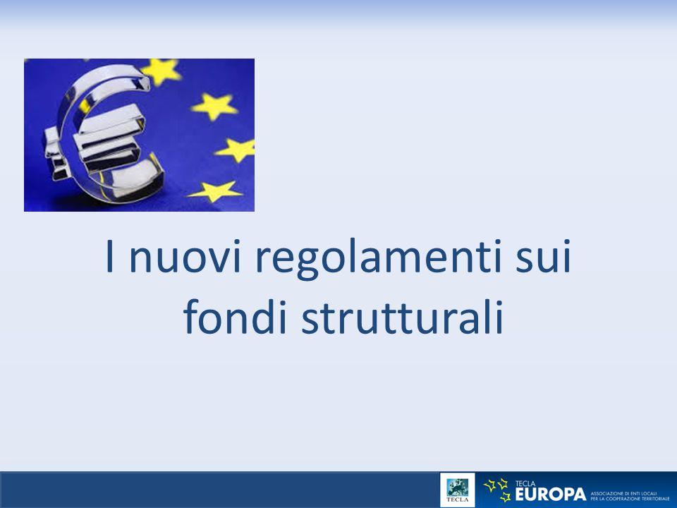I nuovi regolamenti sui fondi strutturali
