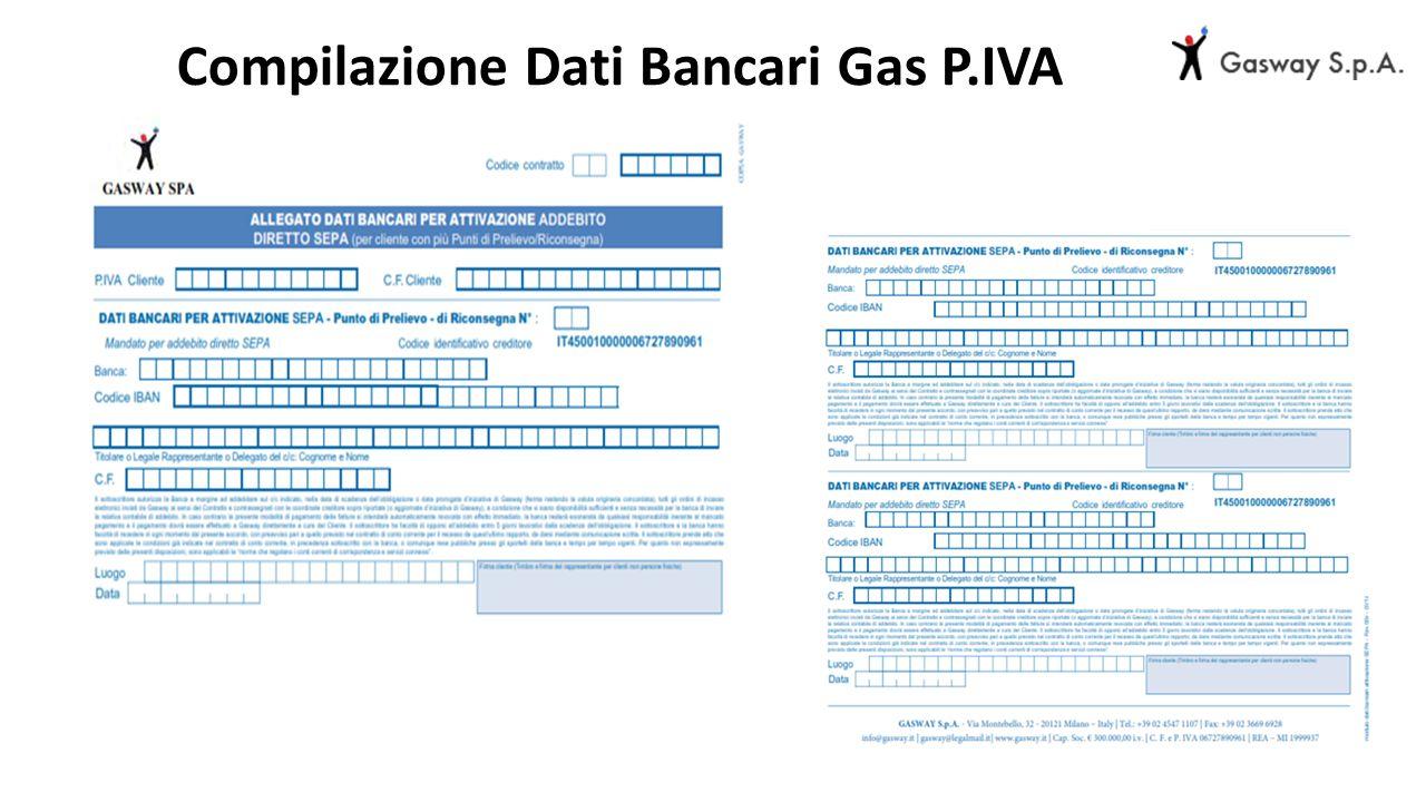 Compilazione Dati Bancari Gas P.IVA