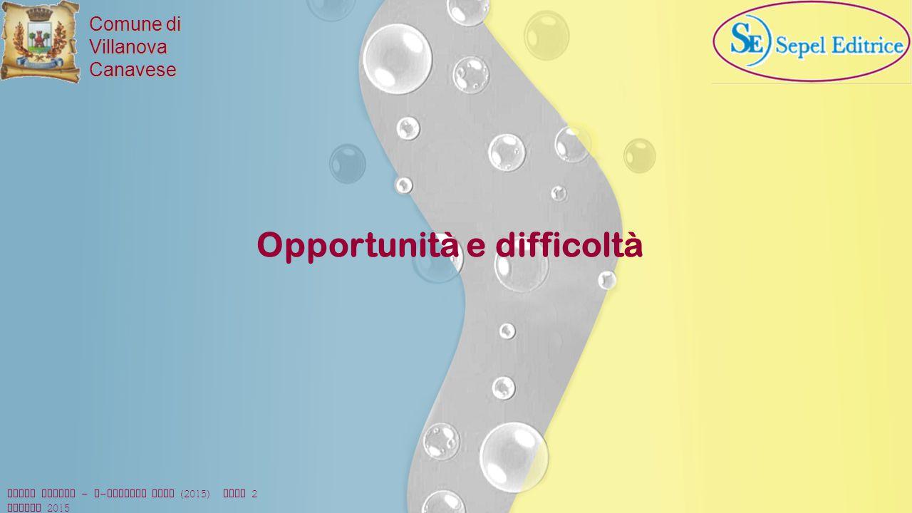 Comune di VillanovaCanavese Opportunità e difficoltà Diego Giorio - e - privacy XVII (2015) ROMA 2 luglio 2015