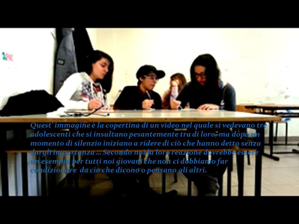 Quest' immagine è la copertina di un video nel quale si vedevano tre adolescenti che si insultano pesantemente tra di loro, ma dopo un momento di sile