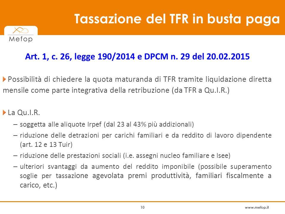 www.mefop.it 10 Tassazione del TFR in busta paga Art.