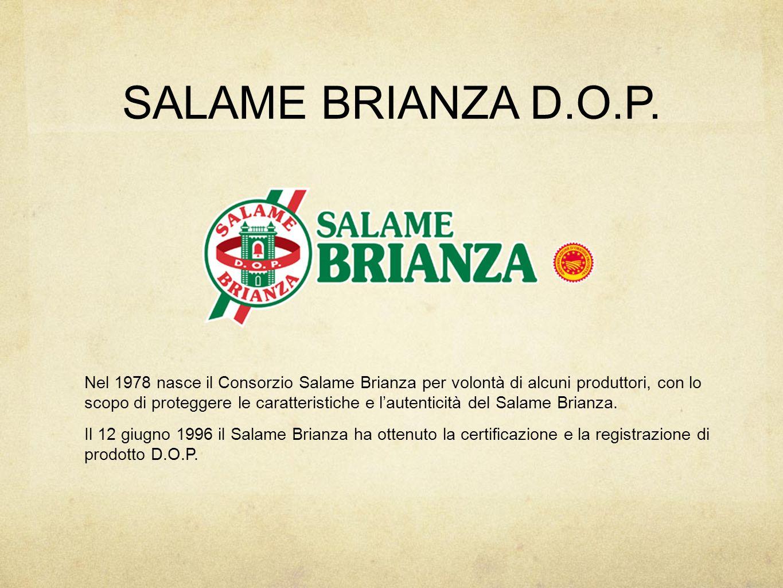 SALAME BRIANZA D.O.P.