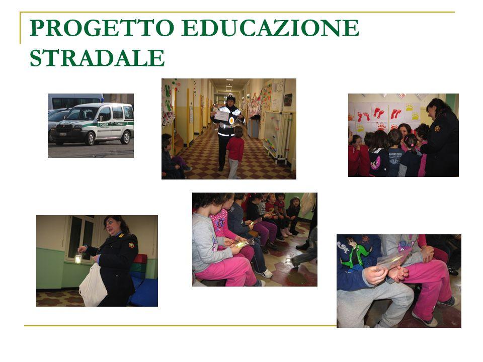 PROGETTO EDUCAZIONE STRADALE