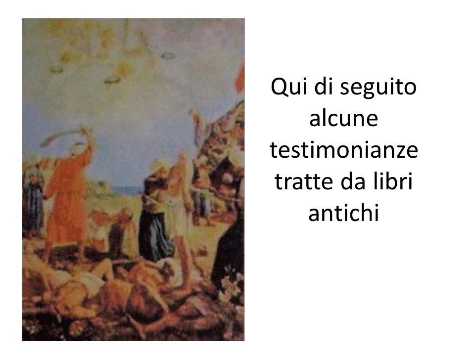 Qui di seguito alcune testimonianze tratte da libri antichi