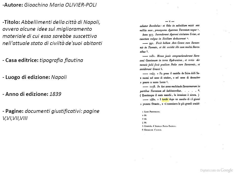 -Autore: Gioachino Maria OLIVIER-POLI -Titolo: Abbellimenti della città di Napoli, ovvero alcune idee sul miglioramento materiale di cui essa sarebbe