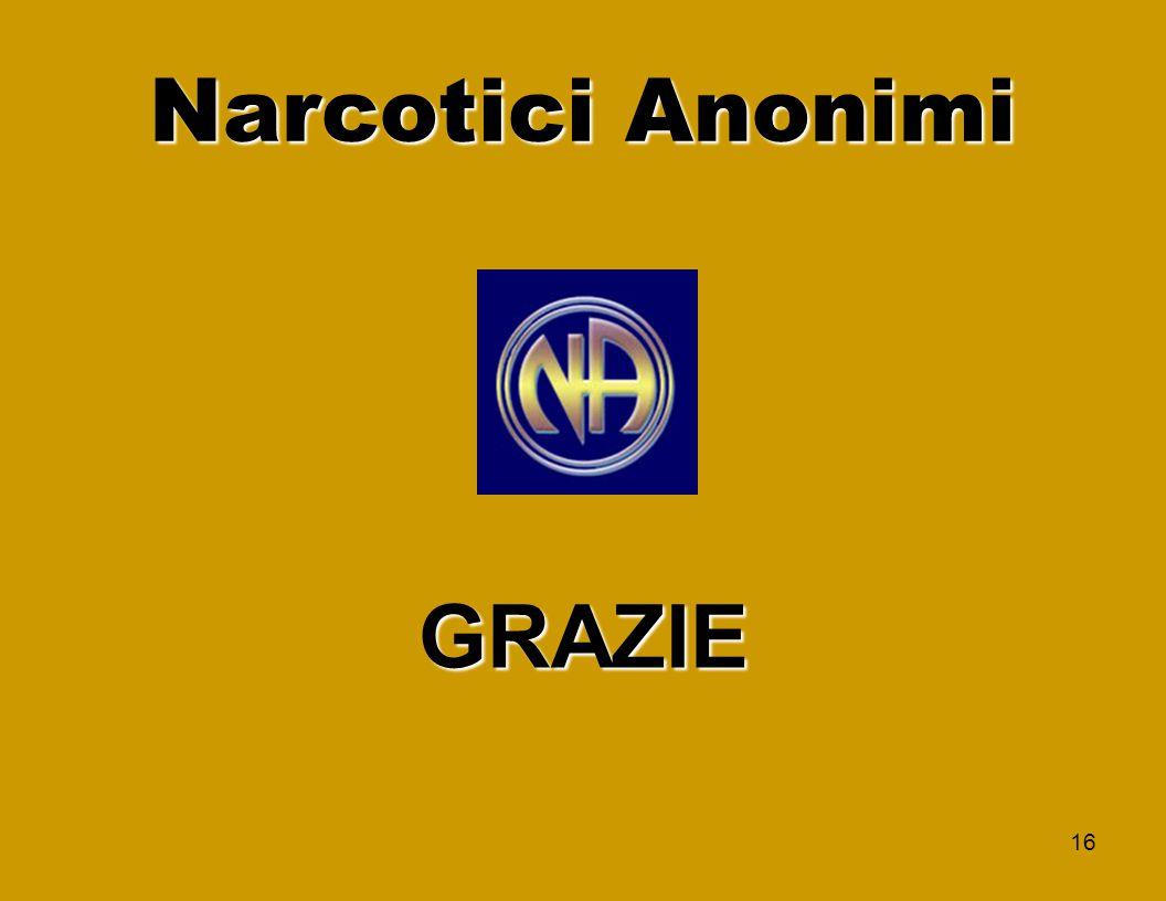 16 Narcotici Anonimi GRAZIE