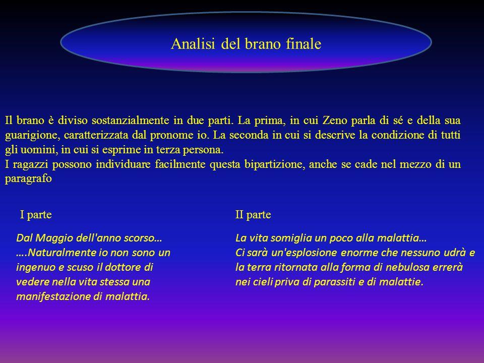 Analisi del brano finale Il brano è diviso sostanzialmente in due parti.
