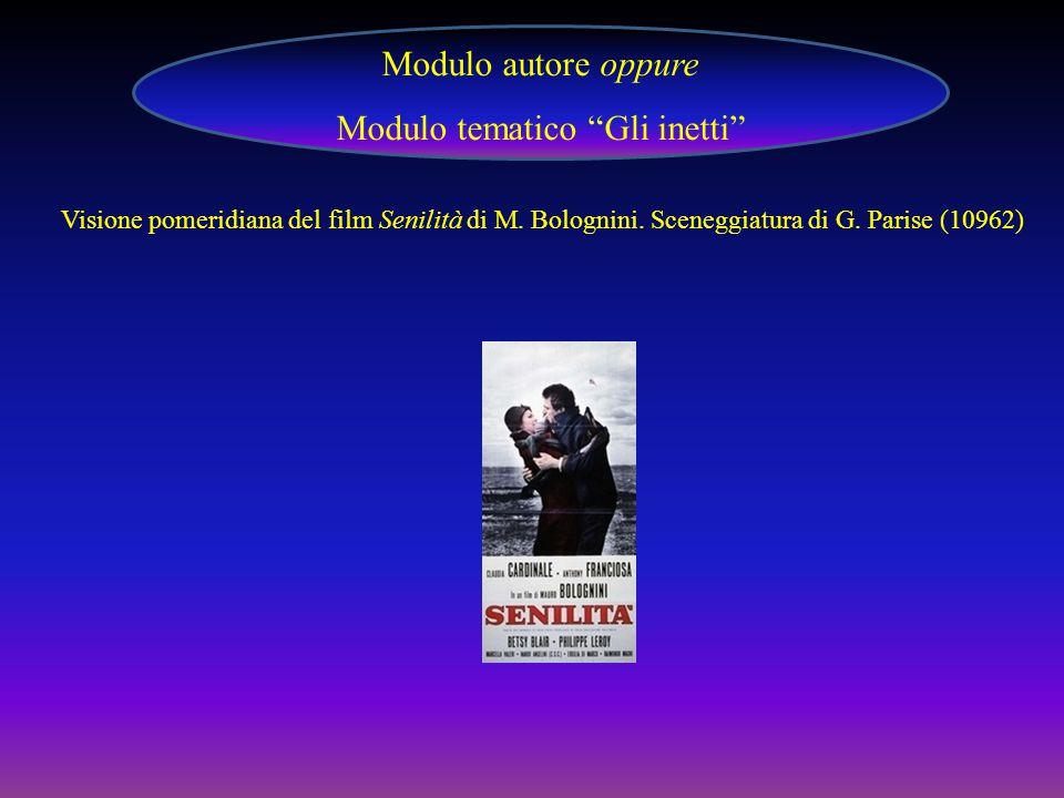 Visione pomeridiana del film Senilità di M.Bolognini.