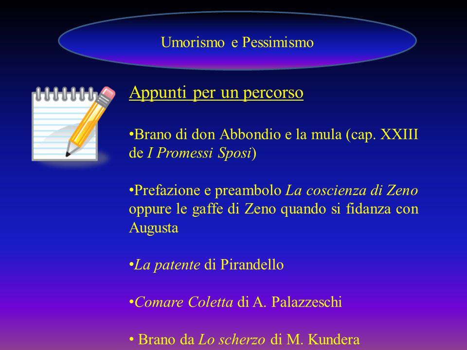 Umorismo e Pessimismo Appunti per un percorso Brano di don Abbondio e la mula (cap.