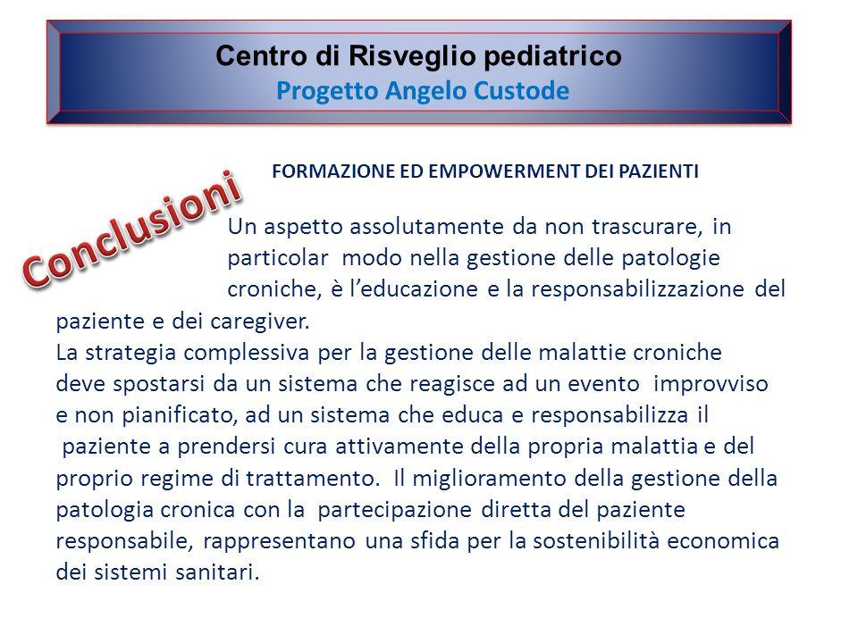 FORMAZIONE ED EMPOWERMENT DEI PAZIENTI Un aspetto assolutamente da non trascurare, in particolar modo nella gestione delle patologie croniche, è l'educazione e la responsabilizzazione del paziente e dei caregiver.