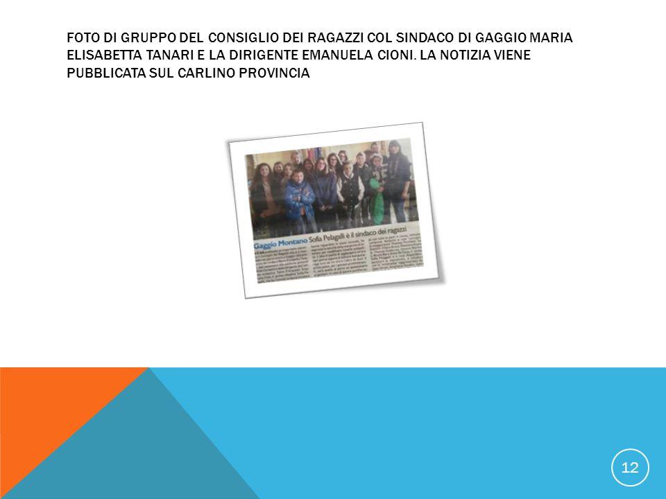FOTO DI GRUPPO DEL CONSIGLIO DEI RAGAZZI COL SINDACO DI GAGGIO MARIA ELISABETTA TANARI E LA DIRIGENTE EMANUELA CIONI.