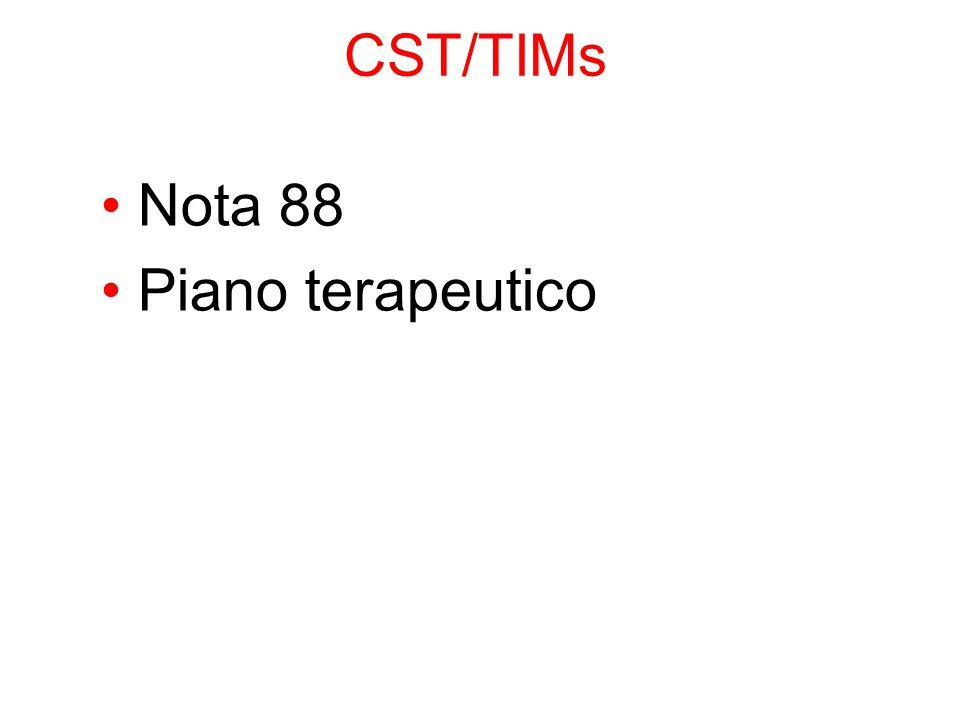 CST/TIMs Nota 88 Piano terapeutico