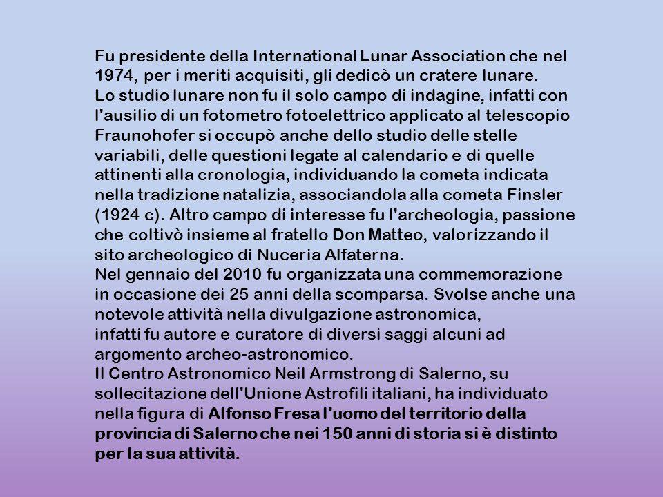 Fu presidente della International Lunar Association che nel 1974, per i meriti acquisiti, gli dedicò un cratere lunare. Lo studio lunare non fu il sol