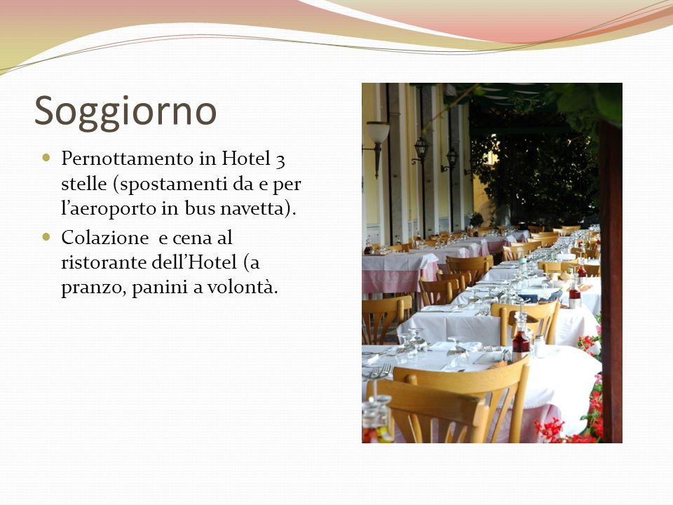 Soggiorno Pernottamento in Hotel 3 stelle (spostamenti da e per l'aeroporto in bus navetta). Colazione e cena al ristorante dell'Hotel (a pranzo, pani